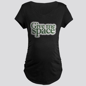 Give me space Maternity Dark T-Shirt