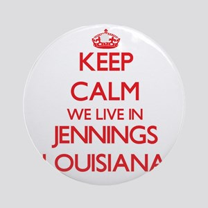 Keep calm we live in Jennings Lou Ornament (Round)