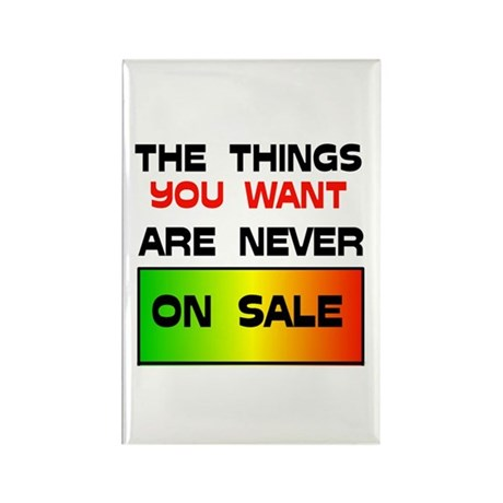 NEVER ON SALE Rectangle Magnet