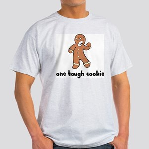 One Tough Cookie Light T-Shirt