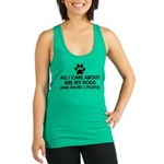 All I Care About Are My Dogs Sa Racerback Tank Top