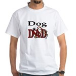 Dog Dad White T-shirt