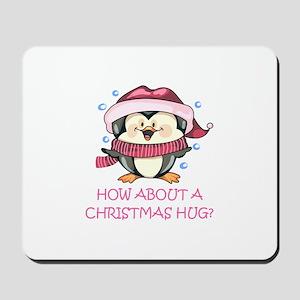CHRISTMAS HUG? Mousepad