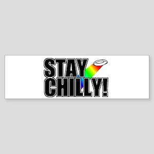 Stay Chilly! Bumper Sticker