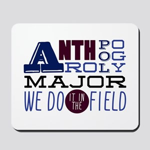 In The Field Mousepad