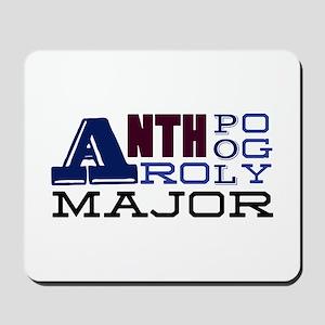 Anthropology Major Mousepad