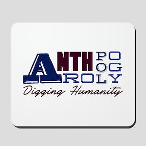Digging Humanity Mousepad