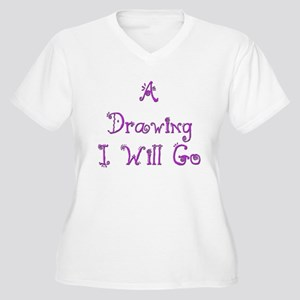 A Drawing I Will Go 3 Women's Plus Size V-Neck T-S