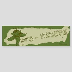 Pro-Nature Bumper Sticker