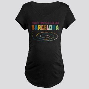 There's nowhere else like Barcel Maternity T-Shirt