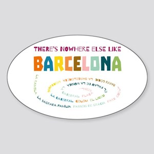 There's nowhere else like Barcelona Sticker