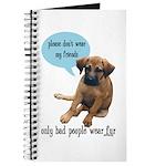 Please Don't Wear My Friends Journal