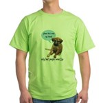 Please Don't Wear My Friends Green T-Shirt