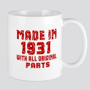 Made In 1931 With All Original Parts Mug