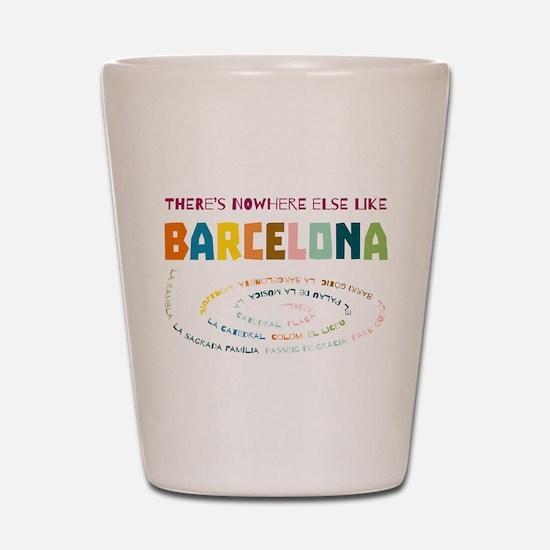 There's nowhere else like Barcelona Shot Glass