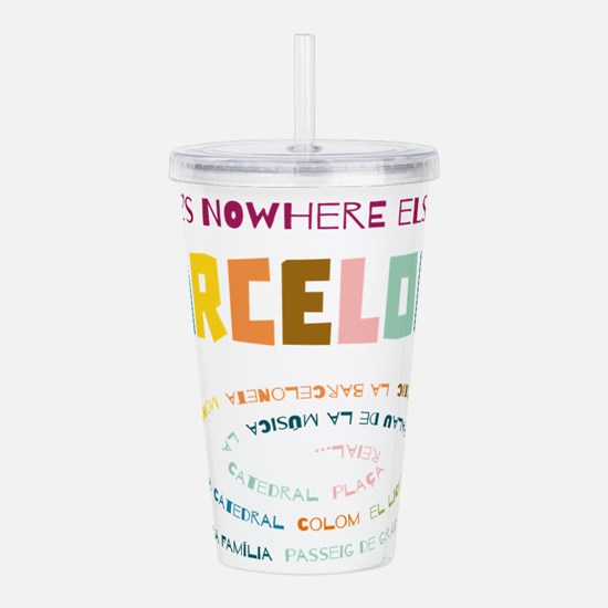 There's nowhere else l Acrylic Double-wall Tumbler
