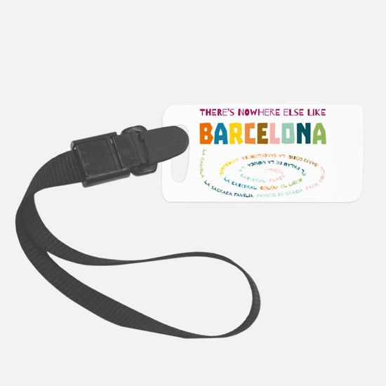 There's nowhere else like Barcel Luggage Tag