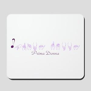 ASL Prima Donna Mousepad