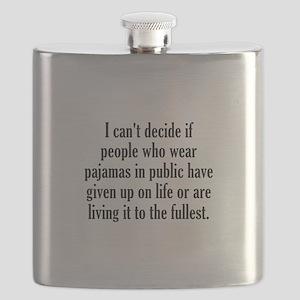 People Who Wear Pajamas In Public Flask