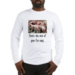 Rest of Your Fur Coat Long Sleeve T-Shirt