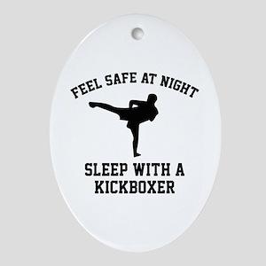 Sleep With A Kickboxer Ornament (Oval)
