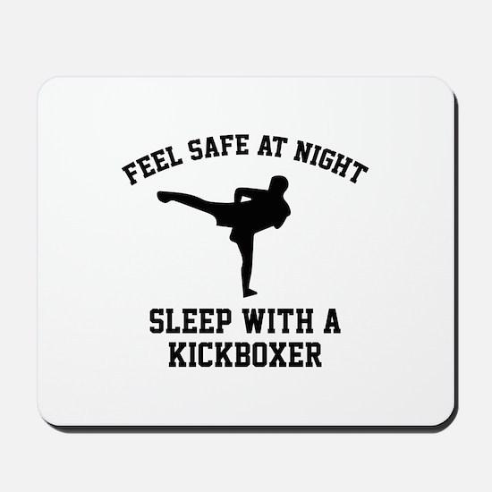 Sleep With A Kickboxer Mousepad