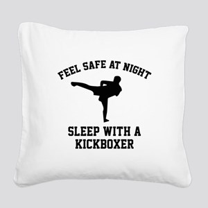 Sleep With A Kickboxer Square Canvas Pillow