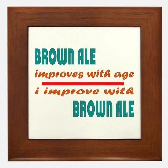 Brown Ale Improves With Age Framed Tile