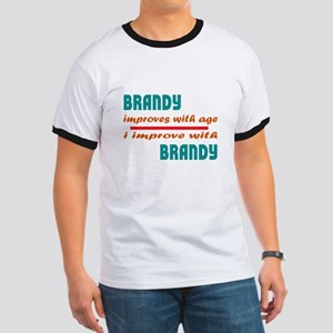 Brandy Improves With Age Ringer T
