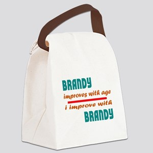 Brandy Improves With Age Canvas Lunch Bag