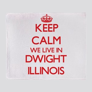 Keep calm we live in Dwight Illinois Throw Blanket