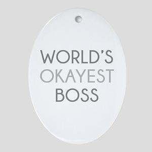 World's Okayest Boss Ornament (Oval)