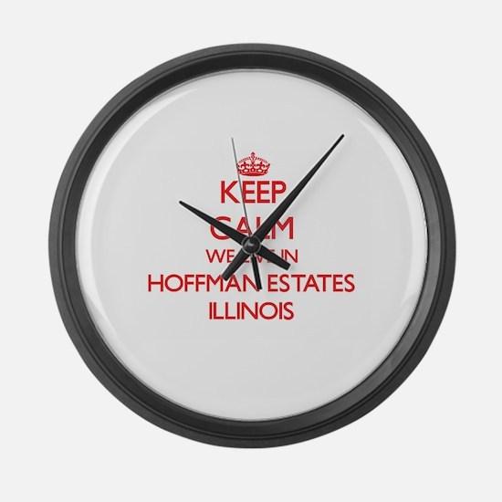 Keep calm we live in Hoffman Esta Large Wall Clock