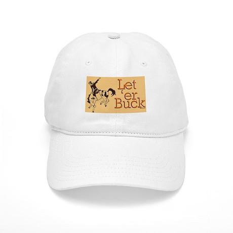 Let 'er buck Cap