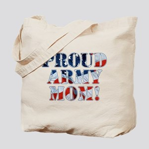 PROUD ARMY MOM! Tote Bag