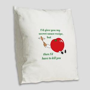 SECRET SAUCE Burlap Throw Pillow