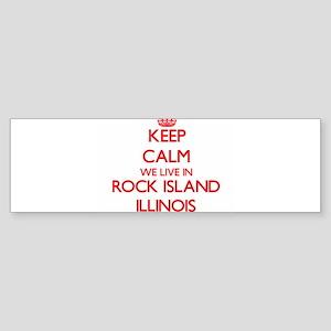 Keep calm we live in Rock Island Il Bumper Sticker