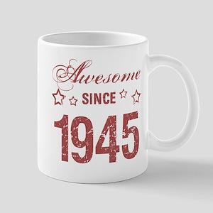 Awesome Since 1945 Mug