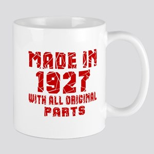 Made In 1927 With All Original Parts Mug