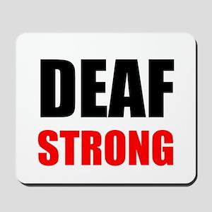 Deaf Strong Mousepad