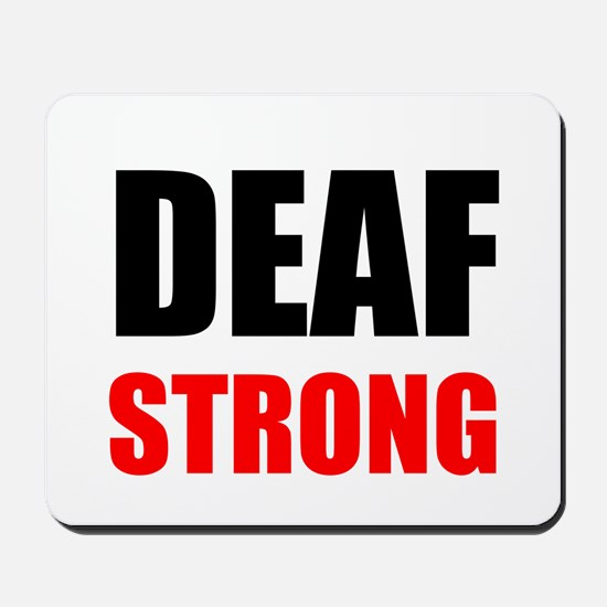 Deaf Strong Mousepad