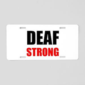Deaf Strong Aluminum License Plate