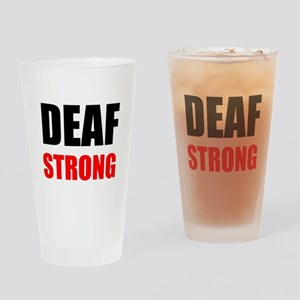 Deaf Strong Drinking Glass
