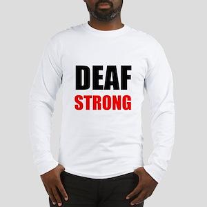 Deaf Strong Long Sleeve T-Shirt