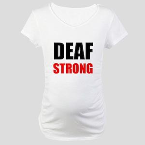 Deaf Strong Maternity T-Shirt