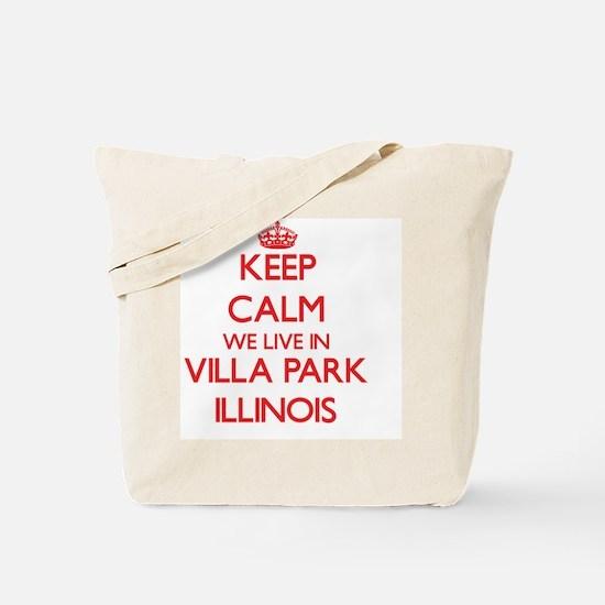 Keep calm we live in Villa Park Illinois Tote Bag