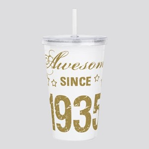 Awesome Since 1935 Acrylic Double-wall Tumbler