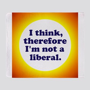 Not a Liberal! Throw Blanket
