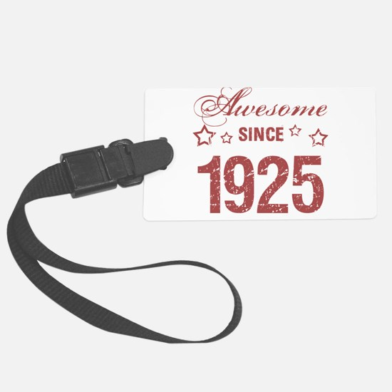 Awesome Since 1925 Luggage Tag