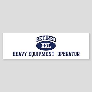 Retired Heavy Equipment Oper Bumper Sticker
